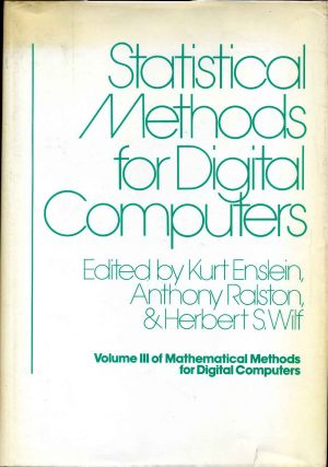 STATISTICAL METHODS FOR DIGITAL COMPUTERS. Volume III of Mathematical Methods for Digital...