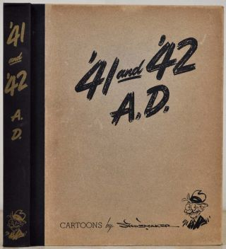 '41 and '42 A.D. Cartoons by Vaughn Shoemaker. Signed by Vaughn Shoemaker. Vaughn Shoemaker