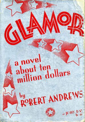 GLAMOR. A Novel About Ten Million Dollars a.k.a Windfall. Robert Andrews