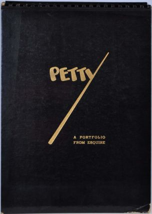PETTY. A Portfolio from Esquire. George Petty
