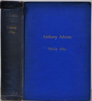 ANTHONY ADVERSE. Signed by Hervey Allen. Hervey Allen