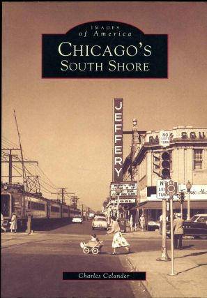 Chicago's South Shore. Charles Celander