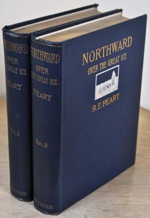 NORTHWARD OVER THE GREAT ICE. A Narrative of Life and Work along the Shores and upon the Interior...