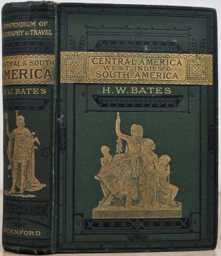 CENTRAL AMERICA, THE WEST INDIES and SOUTH AMERICA. Stanford's Compendium of Geography and...