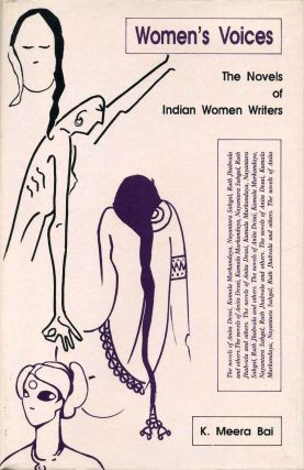 Women's Voices. The Novels of Indian Women Writers. K. Meera Bai