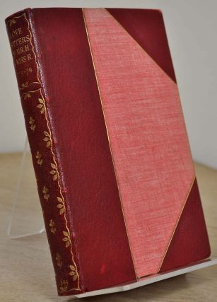THE LOVE LETTERS OF MR. H. & MISS R. 1775-1779. Gilbert Burgess, James Hackman, Martha Reay