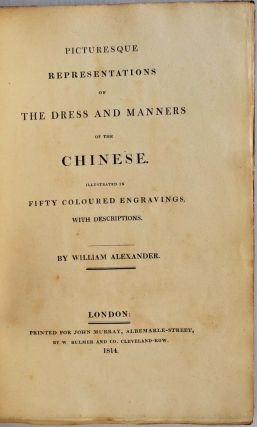 PICTURESQUE REPRESENTATIONS OF THE DRESS AND MANNERS OF THE CHINESE...TURKS...RUSSIANS...ENGLISH. Four volumes.