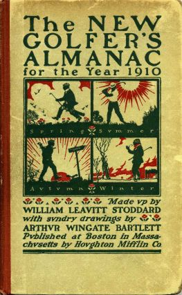THE NEW GOLFER'S ALMANAC. Carefully compiled and computed on an ingenious astronomical basis for...