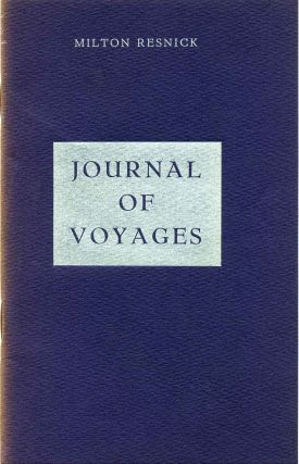 JOURNAL OF VOYAGES. Vols. 1-2. Milton Resnick