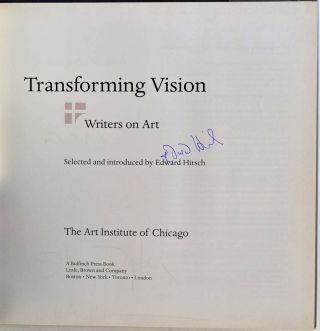Transforming Vision: Writers on Art. Signed by fifteen contributing authors.