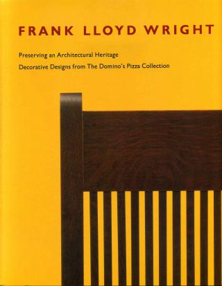 Frank Lloyd Wright. Preserving an Architectural Heritage. Decorative Designs from The Domino's...