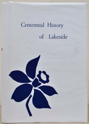 CENTENNIAL HISTORY OF LAKESIDE [Michigan]. Inc Village of Lakeside Association
