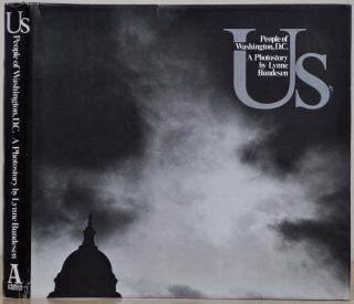 U.S. People of Washington D.C. A Photostory. Limited edition signed by Lynne Bundesen. Lynne...
