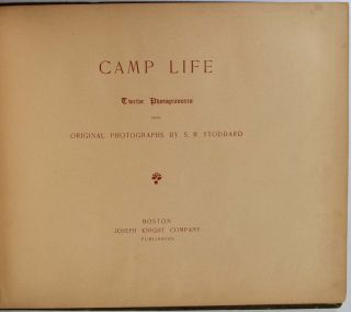 CAMP LIFE Twelve Photogravures from Original Photographs by S. R. Stoddard.