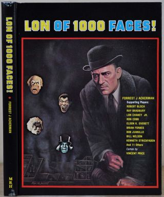 LON OF 1000 FACES! Forrest J. Ackerman