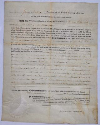 1811 Land Grant signed by James Madison as President and James Monroe as Secretary of State....
