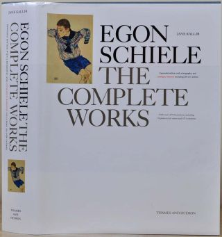 Egon Schiele: The Complete Works, Expanded Edition. Jane Kallir