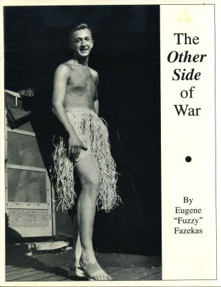 The Other Side of War. Signed and inscribed by Eugene Fazekas. Eugene Fazekas