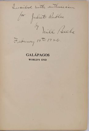 GALAPAGOS. World's End. Signed and inscribed by William Beebe.