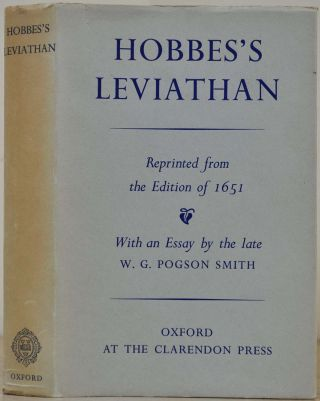 HOBBES'S LEVIATHAN. Reprinted from the Edition of 1651. With an Essay by the Late W.G. Pogson...