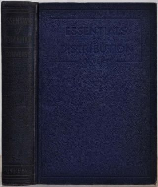 ESSENTIALS OF DISTRIBUTION. Paul D. Converse