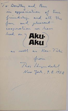AKU-AKU. The Secret of Easter Island. Signed and inscribed by Thor Heyerdahl.