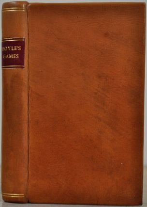 MR. HOYLE'S GAMES OF WHIST, QUADRILLE, PIQUET, CHESS, AND BACK-GAMMON, Complete in which is...