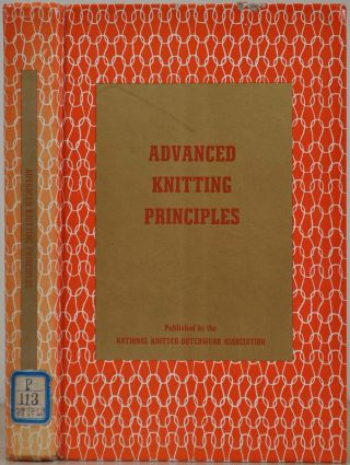 ADVANCED KNITTING PRINCIPLES. Charles Reichman.