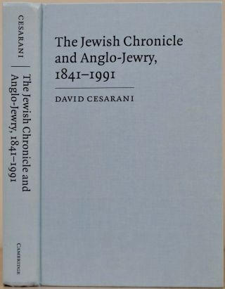 The Jewish Chronicle and Anglo-Jewry, 1841-1991. David Cesarani.