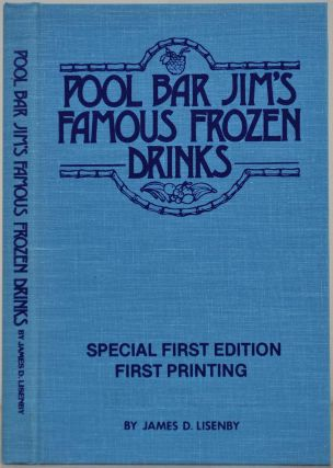 POOL BAR JIM'S FAMOUS FROZEN DRINKS. Signed and inscribed by Pool Bar Jim.