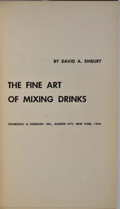 THE FINE ART OF MIXING DRINKS.