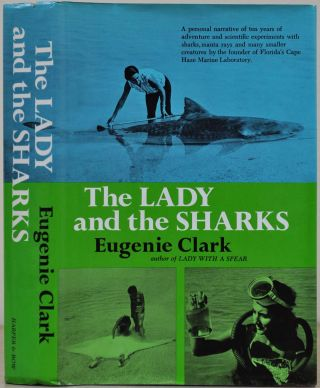 THE LADY AND THE SHARKS. Eugenie Clark