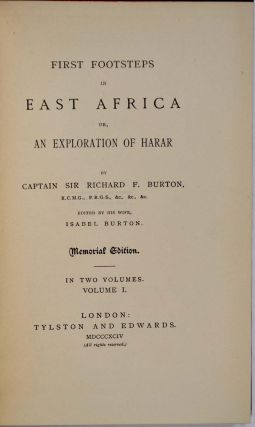 FIRST FOOTSTEPS IN EAST AFRICA or, An Exploration of Harar. Memorial Edition. Two volume set.