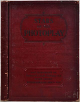 STARS OF THE PHOTOPLAY. A book signed by 124 movie stars on their photographic illustrations....