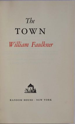 THE TOWN. Limited edition signed by William Faulkner.