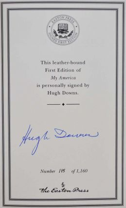 MY AMERICA. What My Country Means to Me. Limited edition signed by Hugh Downs.