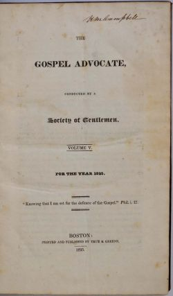 THE GOSPEL ADVOCATE, Conducted by a Society of Gentlemen. Volume V and VI for the Years 1825 and 1826.
