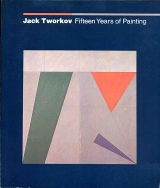 JACK TWORKOV. Fifteen Years of Painting.