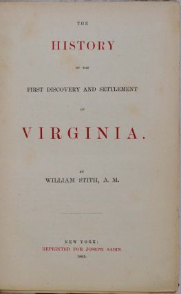 THE HISTORY OF THE FIRST DISCOVERY AND SETTLEMENT OF VIRGINIA.