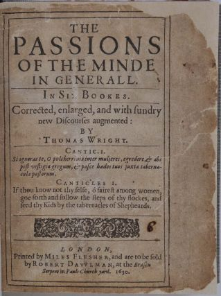 THE PASSIONS OF THE MINDE IN GENERALL. In Six Books. Corrected, enlarged, and with sundry new Discourses augmented.
