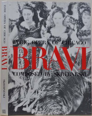 BRAVI. Lyric Opera of Chicago. Signed by Victor Skrebneski. Victor Skrebneski