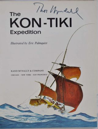 THE KON-TIKI EXPEDITION. Signed by Thor Heyerdahl.