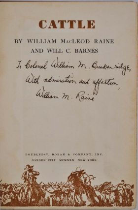 CATTLE. Signed and inscribed by William M. Raine.