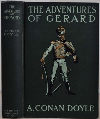 THE ADVENTURES OF GERARD. Sir Arthur Conan Doyle