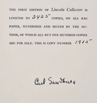 LINCOLN COLLECTOR. The Story of Oliver R. Barrett's Great Private Collection. Limited edition signed by Carl Sandburg.
