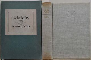 LYDIA BAILEY. Limited edition signed by Kenneth Roberts. With a page of the original manuscript....