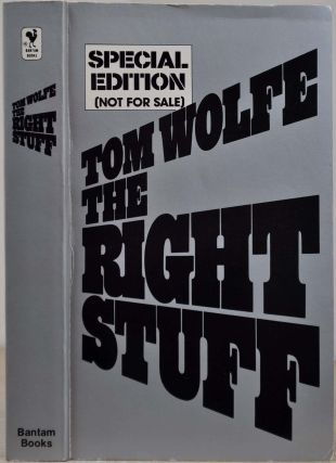 THE RIGHT STUFF. Special Edition. Issued with vinyl zipper bag. Signed and inscribed by Tom Wolfe.