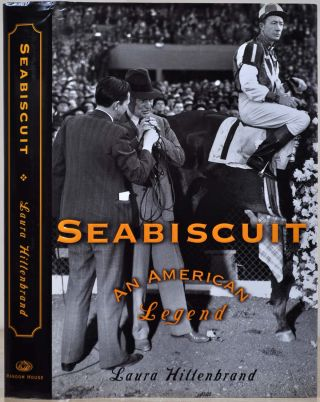 SEABISCUIT: An American Legend. Signed by Laura Hillenbrand. Laura Hillenbrand.