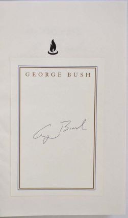 ALL THE BEST. My Life in Letters and Other Writings. With a bookplate signed by George Bush.