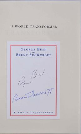 A WORLD TRANSFORMED. With a bookplate signed by George Bush and Brent Scowcroft.